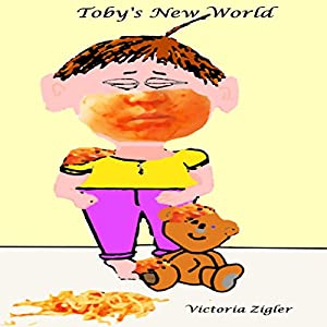 Toby's New World Audiobook