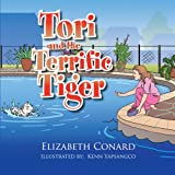 Tori and the Terrific Tiger, Elizabeth Conard, 1493106368