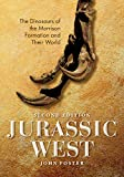 Jurassic West, Second Edition: The Dinosaurs of the