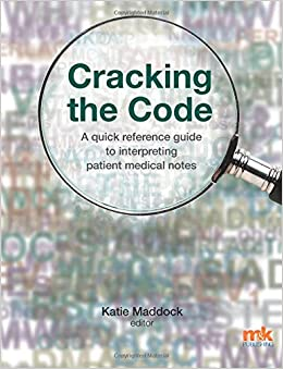 Book Cracking the Code: A quick reference guide to interpreting patient medical notes