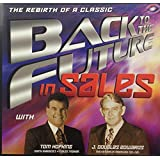 Back to the Future in Sales