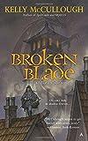 Broken Blade (A Fallen Blade Novel)