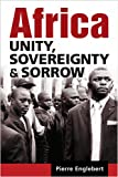 Africa: Unity, Sovereignty, and Sorrow