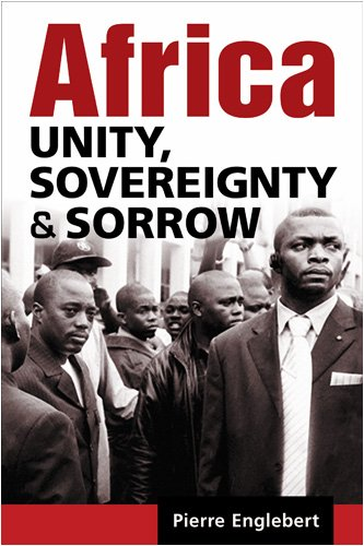 Africa: Unity, Sovereignty, and Sorrow by Brand: Lynne Rienner Publishers