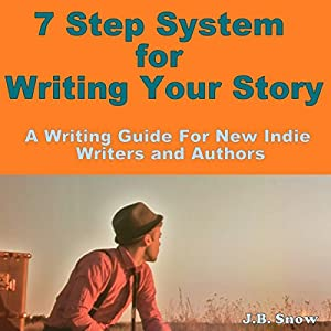 7 Step System for Writing Your Story Audiobook