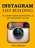INSTAGRAM LIST BUILDING 2016: The INSTAGRAM MARKETING & LIST BUILDING bundle