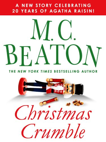 Christmas Crumble: An Agatha Raisin Short Story (Agatha Raisin Mysteries)