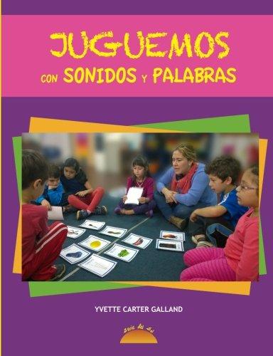 Juguemos con sonidos y palabras (Spanish Edition)