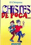 Chistes de Poca, El Chimporas, 9706432566