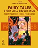 Fairy Tales Every Child Should Know: Twenty-Four Fairy Stories for Children Including Hansel and Grethel, Aladdin, Ali Baba, Sinbad, Tom Thumb, ... Beauty and the Beast, and the Ugly Duckling