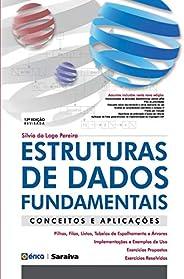 Estruturas de Dados Fundamentais – Conceitos e aplicações