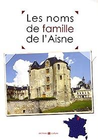 Les noms de famille de l'Aisne par Marie-Odile Mergnac