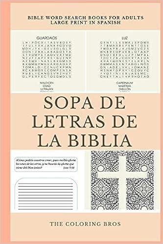 Bible Word Search Large Print Sopa De Letras De La Biblia Word Find Puzzles For Adults Kids Spanish Edition Bros The Coloring 9781718761001 Amazon Com Books
