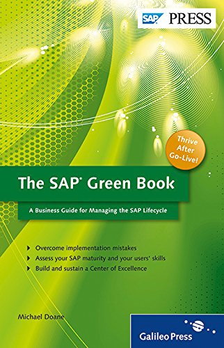 The SAP Green Book: A Business Guide for Effectively Managing the SAP Lifecycle