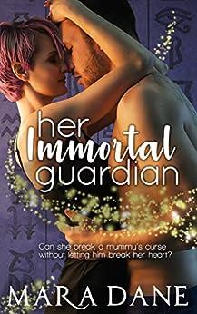 Her Immortal Guardian (New Memphis Nights Book 1) by [Dane, Mara]