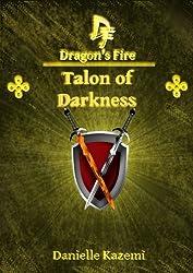 Talon of Darkness (#18) (Dragon's Fire)