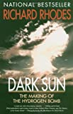 Book cover for Dark Sun: The Making of the Hydrogen Bomb