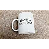 Airblasters White Have A Nice Day Coffee Mug Middle Finger Funny Cup 100% ceramic