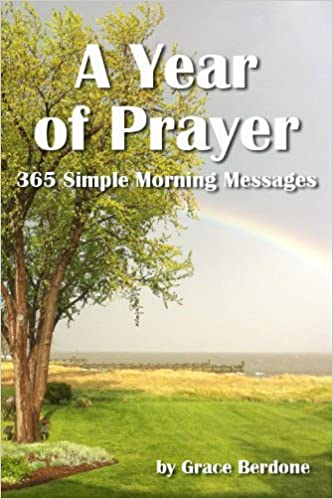 A Year of Prayer: 365 Simple Morning Messages