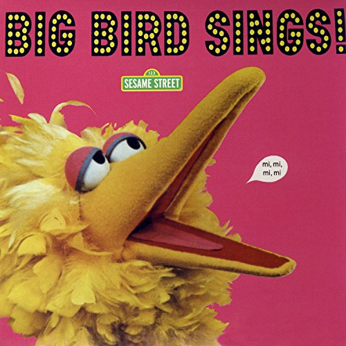 (Sesame Street: Big Bird Sings! )