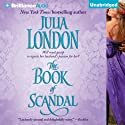 The Book of Scandal Audiobook by Julia London Narrated by Anne Flosnik
