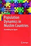 Population Dynamics in Muslim Countries : Assembling the Jigsaw, , 3642278809
