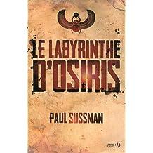 Le Labyrinthe d'Osiris (French Edition)