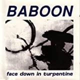 Face Down It Turpentine