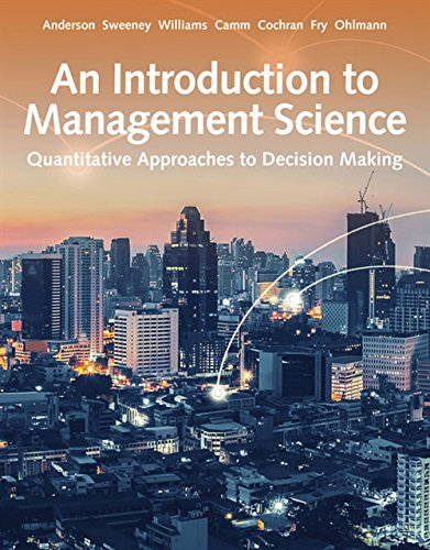 An Introduction to Management Science: Quantitative Approach