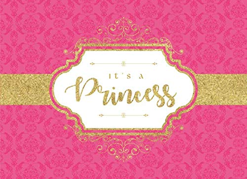 It's A Princess: Baby Shower Guest Book With Wishes For Baby And Bonus Gift Log - Modern Guest Book - Perfect For A Baby Girl/ Princess/ Pink and Gold Theme - DEEP PINK- Paperback Edition