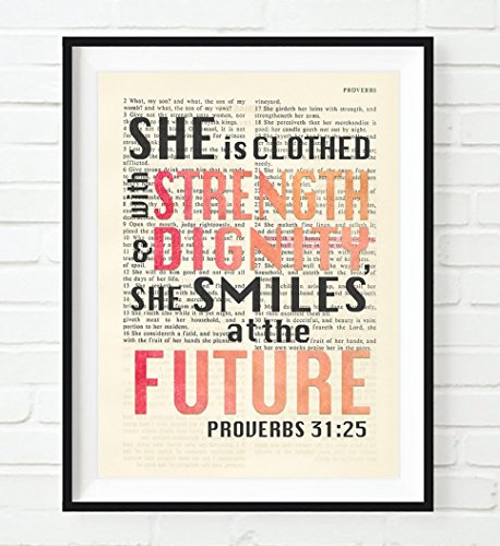 She is clothed with Strength & Dignity - Proverbs 31:25 Christian UNFRAMED reproduction Art PRINT, Vintage Bible verse scripture wall & home decor poster, Inspirational gift, 5x7 inches