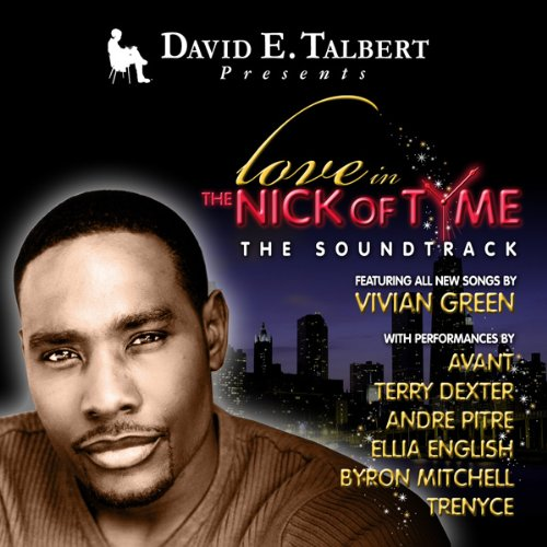 David E. Talbert Presents Love in The Nick of Tyme, The Soundtrack