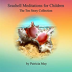 Seashell Meditation for Children Audiobook