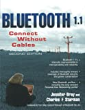 img - for Bluetooth 1.1: Connect Without Cables (2nd Edition) book / textbook / text book