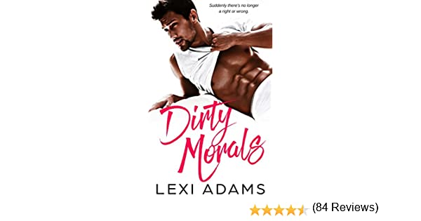 Dirty Morals - Fire Dept. Ebooks & Apps 2017-11-14 16:00