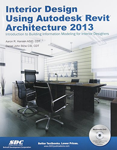Interior Design Using Autodesk Revit Architecture 2013 -  Daniel John Stine, Paperback