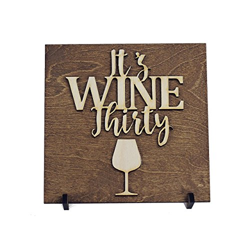 It's Wine Thirty, Gift Idea for Wine Lover, Winery Art, Wood Sign, Kitchen Decor, Stocking Stuffer