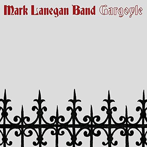 Music : Mark Lanegan Band - Gargoyle