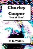 Charley Cooper 'Out-Of-Time', V. Walker, 1499569351