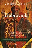 Visible Cities Dubrovnik (Visible Cities Guidebook series)