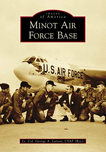 Minot Air Force Base (Images of America)