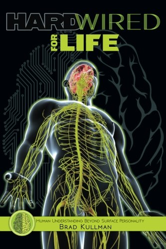 Read Online Hardwired for Life: Human Understanding Beyond Surface Personality pdf epub