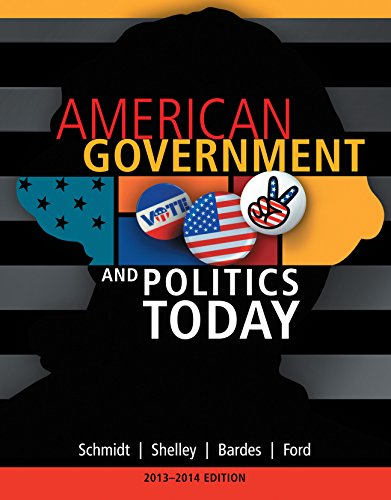 Download Schmidt/Shelley/Bardes/Ford's American Government and Politics Today, 2013-2014 Edition, 16th Edition plus 6-months instant access to Aplia. Pdf