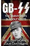 GB-SS: The Barmy Brits in Adolf's Elite