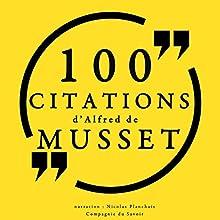100 citations d'Alfred de Musset   Livre audio Auteur(s) : Alfred de Musset Narrateur(s) : Nicolas Planchais