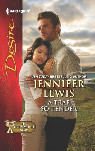 A Trap So Tender (Mills & Boon Desire) (The Drummond Vow, Book 3)