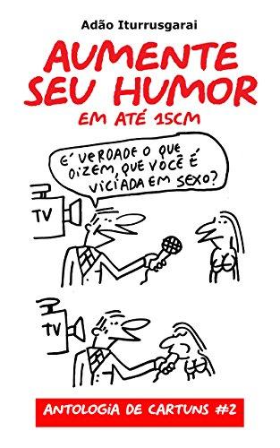 Aumente seu Humor (Portuguese Edition)