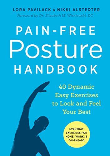 Amazon pain free posture handbook 40 dynamic easy exercises to pain free posture handbook 40 dynamic easy exercises to look and feel your best fandeluxe Gallery