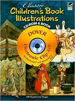 !!OFFLINE!! Classic Children's Book Illustrations CD-ROM And Book (Dover Electronic Clip Art). Blake solar geleden Heritage Tonight Harbaugh Santa