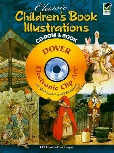 (Classic Children's Book Illustrations CD-ROM and Book (Dover Electronic Clip Art))
